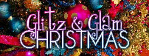 Glitz Amp Glam This Ain T Your Momma S Christmas Decor