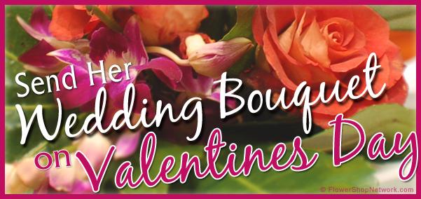 Send Her Wedding Bouquet on Valentines Day