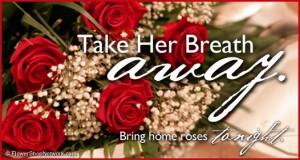 Bring Home Romantic Roses Tonight