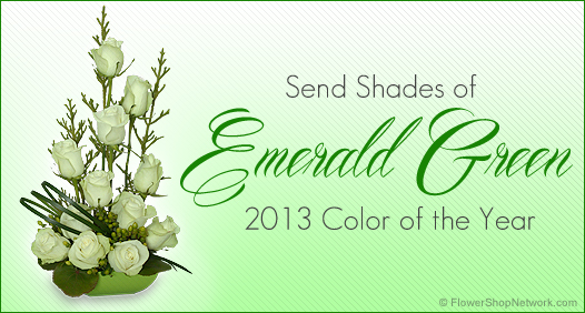 Send Emerald Green Flowers - the 2013 Color of the Year