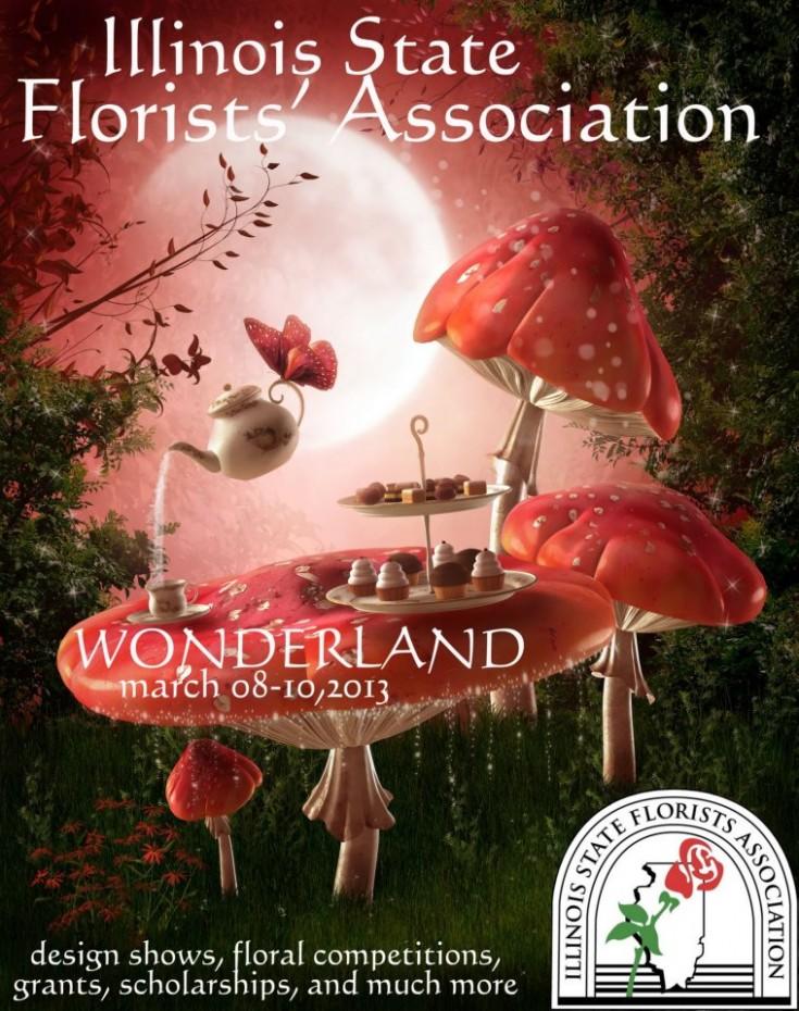 Illinois State Florists' Association - Wonderland 2013 Convention