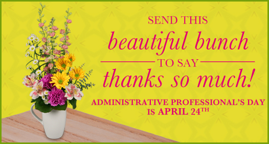 Administrative Professional's Day is April 24th