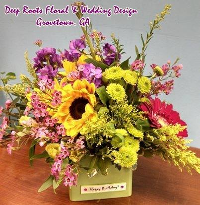 Some birthday flowers from Deep Roots Floral & Wedding Design in Grovetown, GA