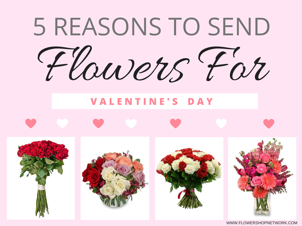 5 reasons to send flowers for valentines day