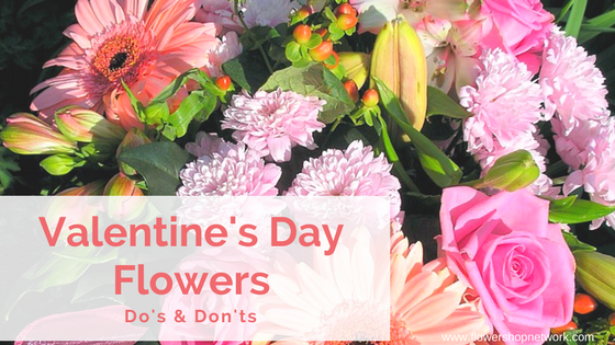 valentine's day flowers do's & don'ts, Ideas