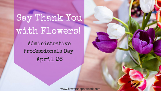 Thank You Quotes For Administrative Professionals Day: 5 Arrangements For Saying Thank You On Administrative