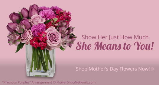 Shop Our Mother's Day Selection