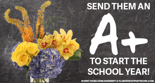 Send Them an A+ to Start the School Year!
