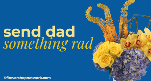 Shop Father's Day Flowers Now!